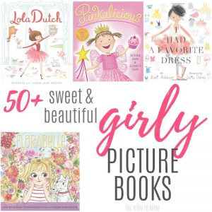 50+ Sweet and Girly Picture Books