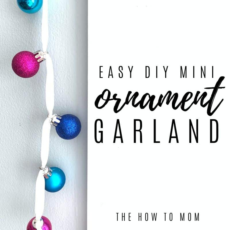 easy DIY mini ornament garland