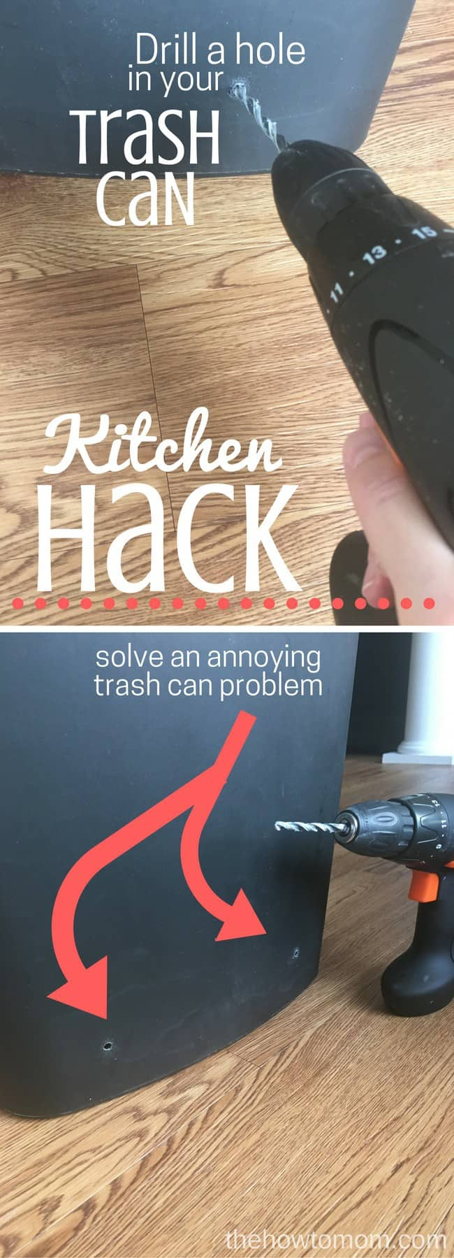 Kitchen Hack - Drill a hole in your trash can