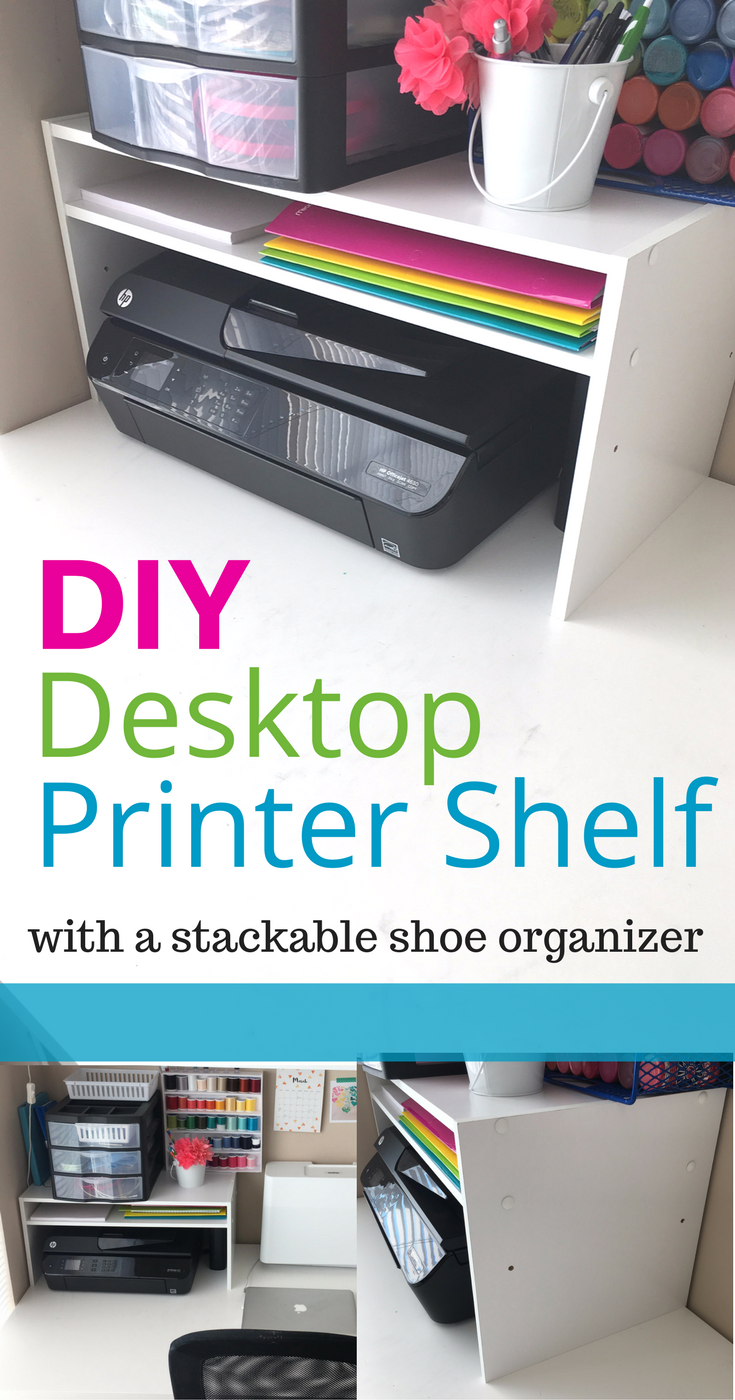 DIY Desktop Printer Shelf - with a stackable shoe organizer