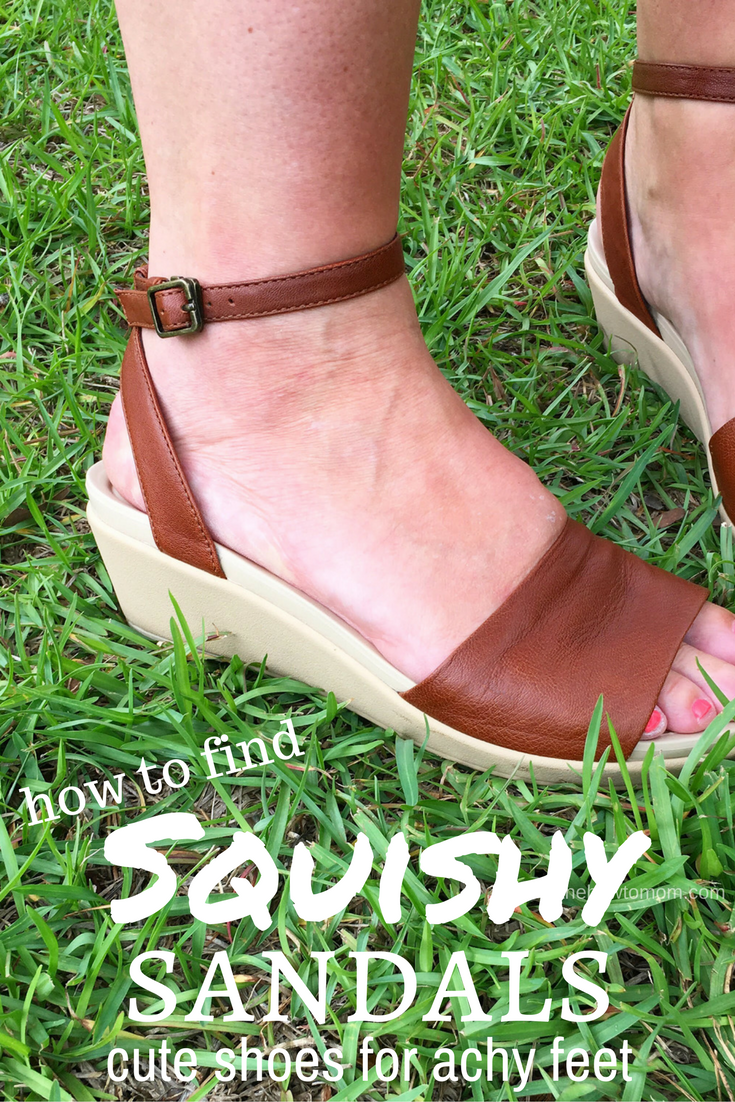 How to find super squishy sandals - round-up of cute shoes for achy feet!