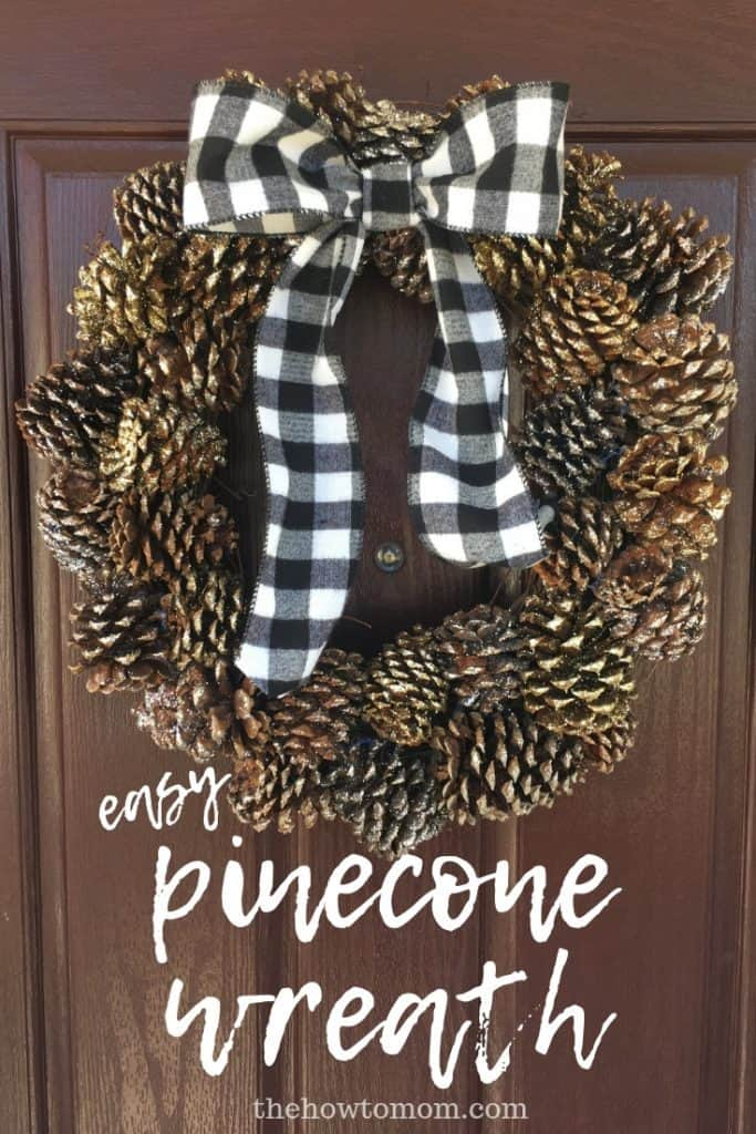 How To Make A Pinecone Wreath The How To Mom