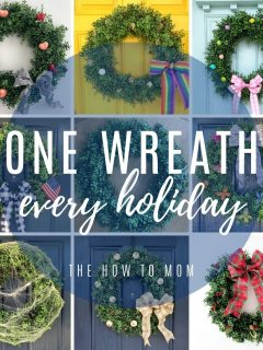 You can use one wreath for every holiday by switching out the bow and embellishments.